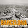BARCELONA: MEMORIA DESDE EL CIELO (MID SIZE) (BILINGUE ESPAÑOL-IN GLES) - 9788497857840 - MANEL GUARDIA BASSOLS