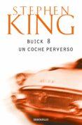 BUICK 8: UN COCHE PERVERSO - 9788497930840 - STEPHEN KING