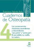 CUADERNOS DE OSTEOPATIA 4. PIE Y PELVIS - 9788498270440 - VV.AA.