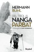 DEL TIROL AL NANGA PARBAT (2ª ED.) - 9788498294040 - HERMANN BUHL