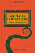 ANIMALES FANTÁSTICOS Y DÓNDE ENCONTRARLOS - 9788498387940 - J.K. ROWLING