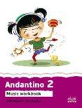 ANDANTINO 2 - PF (ANGLES) - 9788498455540 - VV.AA.