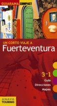 UN CORTO VIAJE A FUERTEVENTURA 2017 (GUIARAMA COMPACT) 2ª ED. - 9788499359540 - XAVIER MARTINEZ I EDO