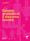 GENERO GRAMATICAL Y DISCURSO SEXISTA - 9788499588940 - MARIA MARQUEZ