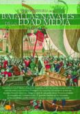 BATALLAS NAVALES DE LA EDAD MEDIA - 9788499678740 - VICTOR SAN JUAN