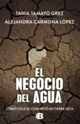 Descargar gratis ebook pdf buscar EL NEGOCIO DEL AGUA 9789566056140 de TANIA TAMAYO GREZ ePub (Literatura española)