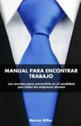 MANUAL PARA ENONTRAR TRABAJO (EBOOK) - cdlap00008940