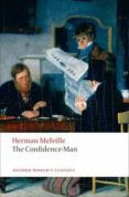 THE CONFIDENCE MAN (OXFORD WORLD S CLASSICS) - 9780199554850 - HERMAN MELVILLE