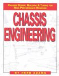 CHASSIS ENGINEERING/CHASSIS DESIGN, BUILDING & TUNING FOR HIGH PE RFORMANCE HANDLING - 9781557880550 - HERB ADAMS
