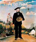 Descarga gratuita de libros completos en pdf. ARTE NAIF de NATHALIA BRODSKAÏA en español CHM