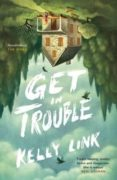 get in trouble-kelly link-9781782113850