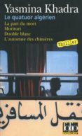 LE QUATUOR ALGERIEN: LES ENQUÊTES DU COMMISSAIRE LLOB - 9782070357550 - YASMINA KHADRA