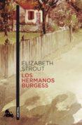 LOS HERMANOS BURGESS - 9788408145950 - ELIZABETH STROUT