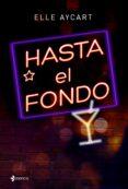 HASTA EL FONDO - 9788408151050 - ELLE AYCART