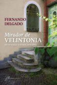 mirador de velintonia (ebook)-fernando delgado-9788415673750