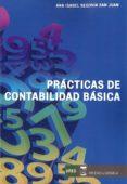 PRÁCTICAS DE CONTABILIDAD BÁSICA - 9788416140350 - ANA ISABEL SEGOVIA SAN JUAN