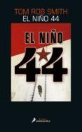 EL NIÑO 44 - 9788416237050 - TOM ROB SMITH