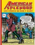 american splendor. los cómics de bob y harv-robert crumb-harvey pekar-9788416400850