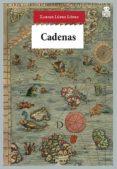 CADENAS - 9788416537150 - XABIER LOPEZ LOPEZ