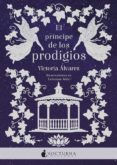 el principe de los prodigios-victoria alvarez-9788416858750