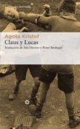 claus y lucas (ebook)-agota kristof-9788417007850