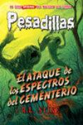 PESADILLAS 28: EL ATAQUE DE LOS ESPECTROS DEL CEMENTERIO - 9788417390150 - R.L. STINE