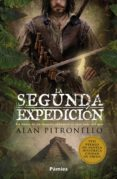 Libros de epub gratis para descargar uk LA SEGUNDA EXPEDICIÓN de ALAN PITRONELLO in Spanish  9788417683450