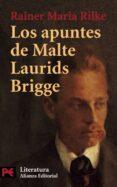 LOS APUNTES DE MALTE LAURIDS BRIDGE - 9788420634050 - RAINER MARIA RILKE