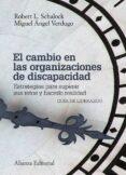 EL CAMBIO EN LAS ORGANIZACIONES DE DISCAPACIDAD - 9788420676050 - MIGUEL ANGEL VERDUGO