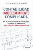 contabilidad innecesariamente complicada (ebook)-jesus omeñaca-9788423427550