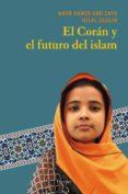EL CORAN Y EL FUTURO DEL ISLAM - 9788425425950 - NASR ABU ZAYD HAMID