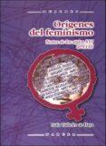 ORIGENES DEL FEMINISMO - 9788427715950 - LIDIA TAILLEFER DE HAYA