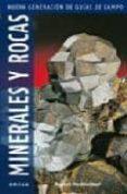 MINERALES Y ROCAS (NUEVA GENERACION DE GUIAS DE CAMPO) - 9788428215350 - RUPERT HOCHLEITNER