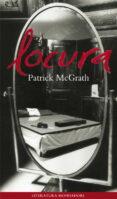 LOCURA - 9788439705550 - PATRICK MCGRATH