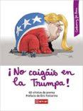 ¡NO CAIGAIS EN LA TRUMPA! - 9788446045250 - VV.AA.
