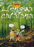 LLENGUA CATALANA: BASIC 3 - 9788448918750 - XAVIER ABELLO VILELLA