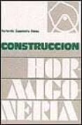 CONSTRUCCION: HORMIGONERIA (2ª ED.) - 9788472070950 - FERNANDO CASSINELLO PEREZ