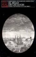 EL SIGLO DE LAS LUCES (T.1, LIBRO I): LOS INICIOS (1715-1750) - 9788476007150 - ALBERT SOBOUL