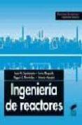 INGENIERIA DE REACTORES - 9788477386650 - VV.AA.