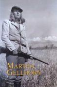 MARTHA GELLHORN - 9788477652250 - CAROLINE MOOREHEAD