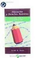 EDUCACION Y DERECHOS HUMANOS: ESTRATEGIAS  DIDACTICAS Y ORGANIZAT IVAS - 9788478841950 - XESUS R. JARES