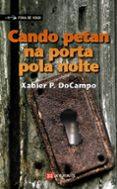 CANDO PETAN NA PORTA POLA NOITE - 9788483025550 - XABIER PUENTE DOCAMPO