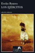 los ejércitos (ebook)-evelio rosero diego-9788483838150
