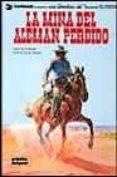 LA MINA DEL ALEMAN PERDIDO (BLUEBERRY, Nº 1) (2ª ED.) - 9788484315650 - JEAN MICHEL CHARLIER