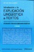 INTRODUCCION A LA EXPLICACION LINGÜISTICA DE TEXTOS (4ª ED.) - 9788485789450 - JOSE LUIS GIRON ALCONCHEL