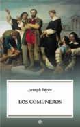LOS COMUNEROS (ED. 15º ANIVERSARIO) - 9788490606650 - JOSEPH PEREZ
