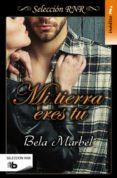 MI TIERRA ERES TU - 9788490702550 - BELA MARBEL