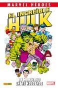 el increible hulk: un monstruo entre nosotros-len wein-sal buscema-9788490942550