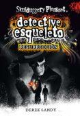 DETECTIVE ESQUELETO 10: RESURRECCION - 9788491072850 - DEREK LANDY