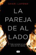 LA PAREJA DE AL LADO - 9788491290650 - SHARI LAPENA